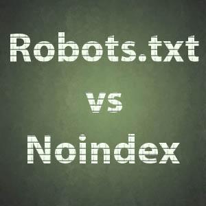 robots.txt vs noindex